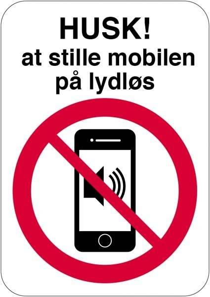 Husk at stille mobilen på lydløs skilt