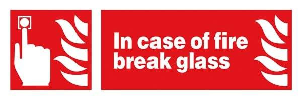 In Case Of Fire Break Glass: Brandskilt