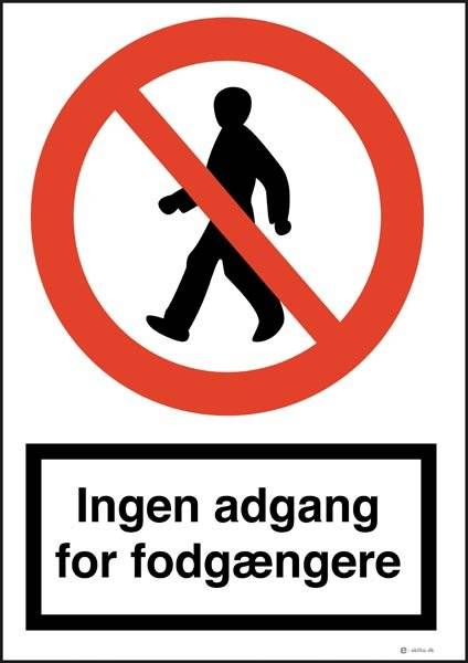 Ingen adgang for fodgængere skilt
