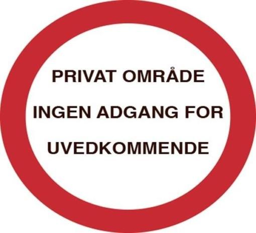 INGEN ADGANG FOR UVEDKOMMENDE. Forbudsskilt