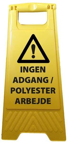 Ingen adgang polyester arbejde. Advarselsskilt