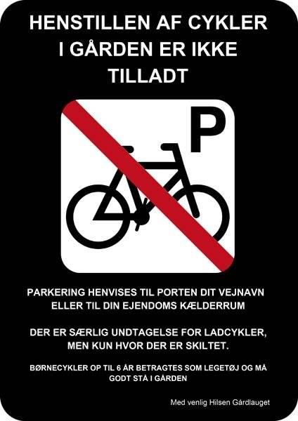 Ingen cykler i gården Sort. Parkeringsskilt