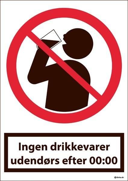 Ingen drikkevarer udendørs efter 00-00. Forbudsskilt