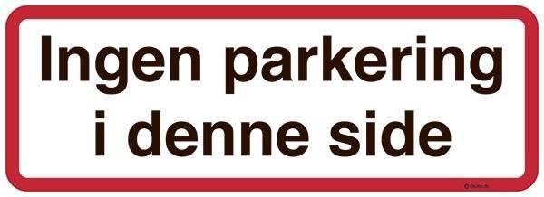 Ingen parkering i denne side. P skilt