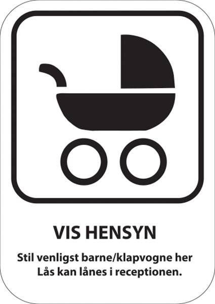 Vis hensyn stil venligst barne/klapvogne her Lås kan lånes i receptionen. Parkeringsskilt