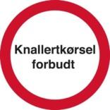 Knallertkørsel forbudt Skilt