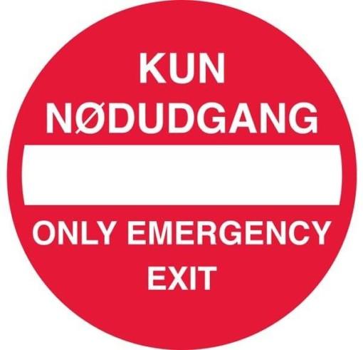 Kun Nødudgang Only Emergency exit skilt