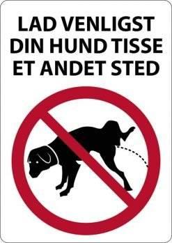 Lad venligst din hund tisse et andet sted. Hundeskilt