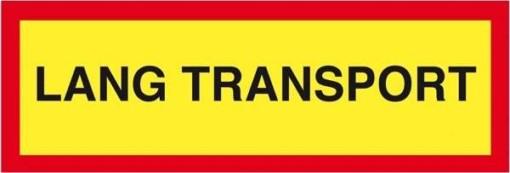 Lang transport skilt