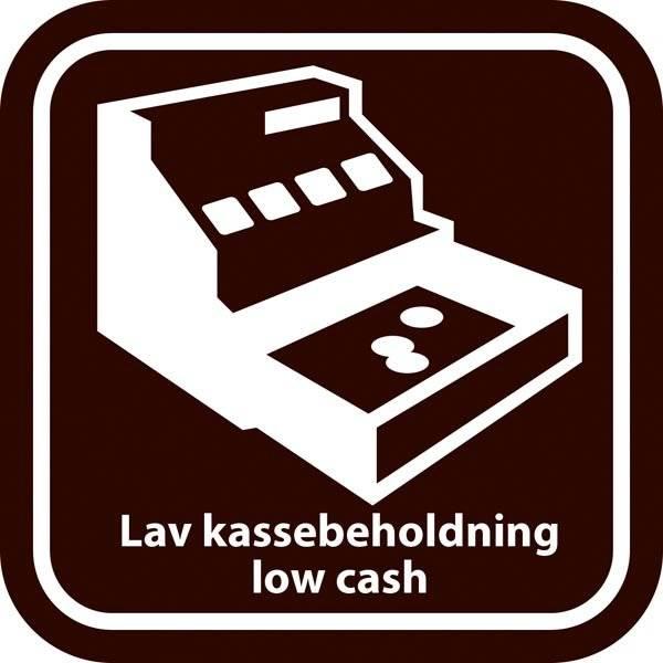 """Lav kassebeholdning"" og på engelsk ""low cash"" skilt"