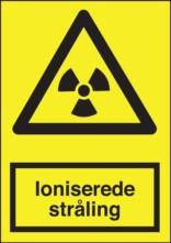 Advarselsskilt - Ioniserende Stråling