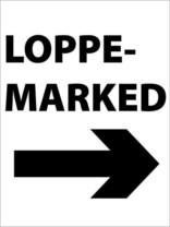Loppemarked. Skilt