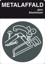 Metalaffald. Affaldsskilt