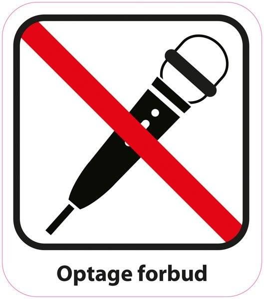 Optage forbud Piktogram skilt