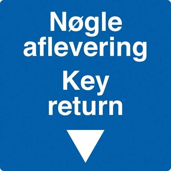 Nøgle aflevering Key return. Bygningsskilt