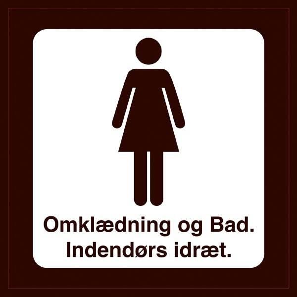 Omklædning og Bad. Indendørs idræt kvinder. Toiletskilt
