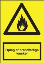 Advarselsskilt - Oplag af brandfarlige væsker