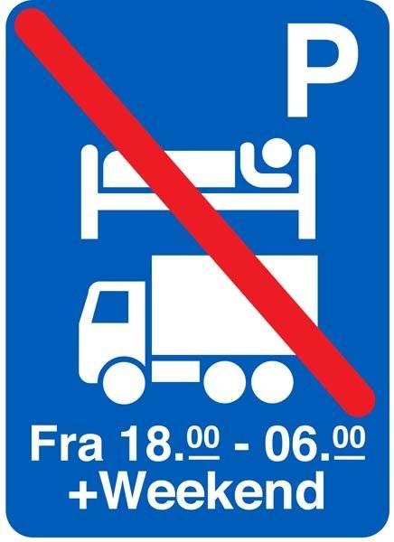 Overnatning forbudt fra18-06+weekend. Skilt