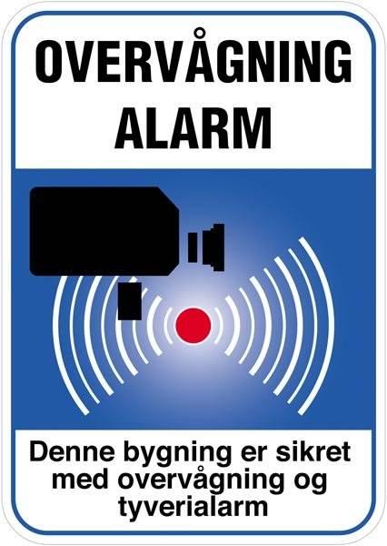 Overvågning  Alarm Denne bygning er sikret med overvågning og tyverialarm blåt Skilt