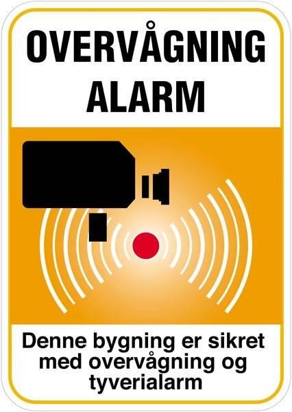 Denne bygning er sikret med overvågning og tyverialarm (Orange) skilt