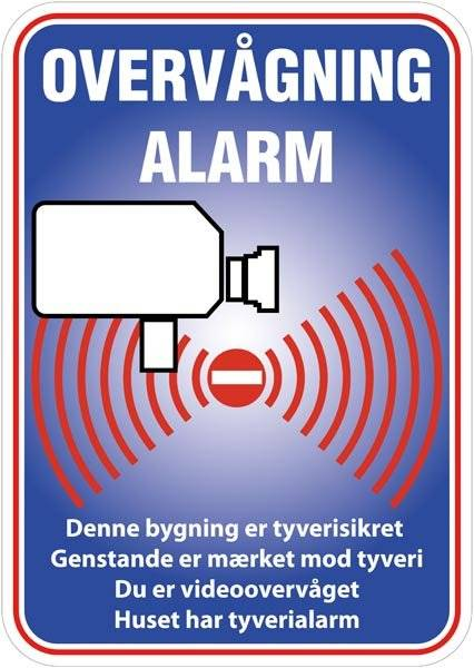 Overvågning Alarm Denne bygning er tyverisikret Genstande er mærket mod tyveri Du er videoovervåget huset har tyverialarm Skilt