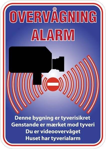 Overvågning Alarm Denne bygning er tyvesikret Genstande er mærket mod tyveri Du er videoovervåget huset har tyverialarm Skilt