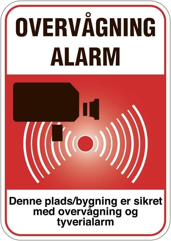 Denne plads/bygning er sikret med overvågning og tyverialarm. Skilt
