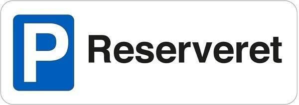 P Reserveret. P skilt