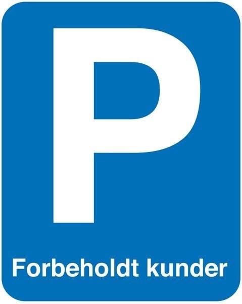 P Forbeholdt kunder. Parkeringsskilt