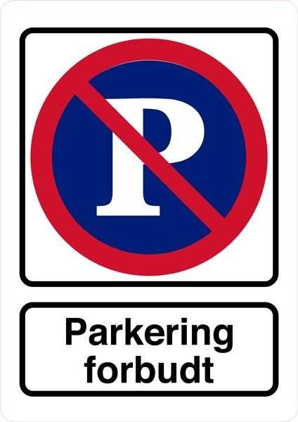P forbudt parkering forbudt. Parkeringsforbudt skilt
