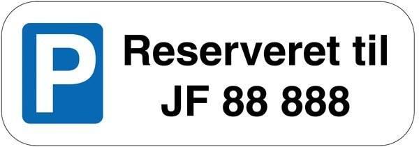 P Skilt - Reserveret til nummerplade