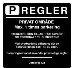 Parkering kun for kunder og personale. Parkeringsskilt