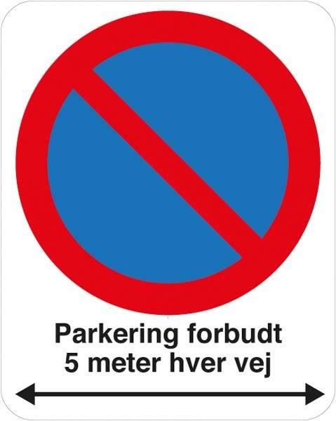 Parkering forbudt i begge retninger Skilt