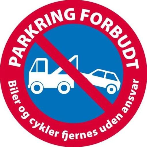 Parkering forbudt Biler og cykler fjernes uden ansvar. Skilt