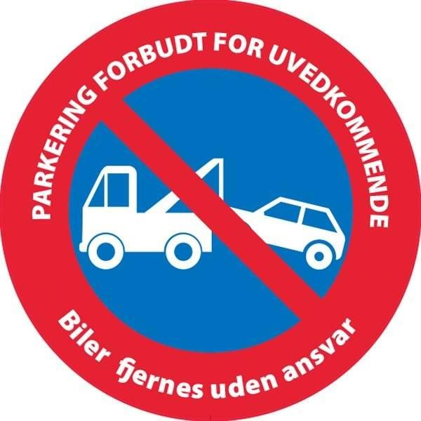 PARKERING FORBUDT FOR UVEDKOMMENDE Biler fjernes uden ansvar. P skilt