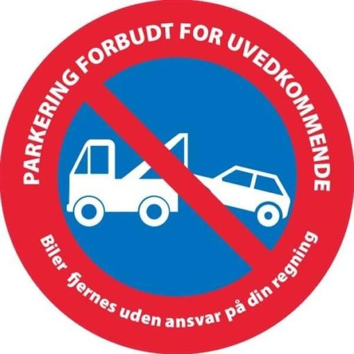 PARKERING FORBUDT FOR UVEDKOMMENDE Biler fjernes uden ansvar på din regning. P skilt