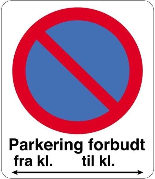 Parkering forbudt fra kl til kl. Med pil. Skilt