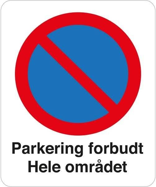 Parkering forbudt Hele området. Parkeringsforbudt skilt