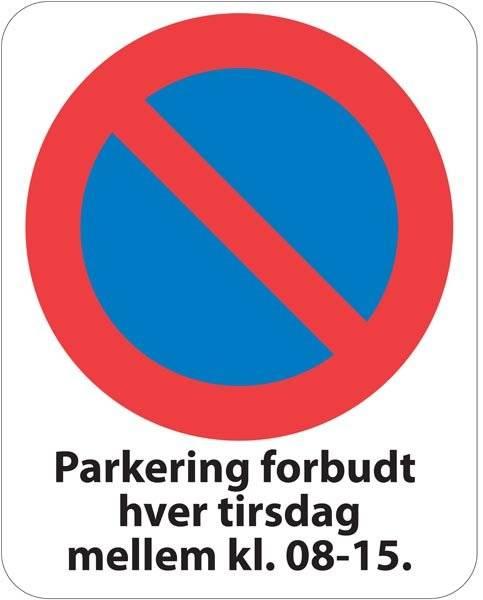 Parkering forbudt hver tirsdag mellem kl. 08-15. Skilt