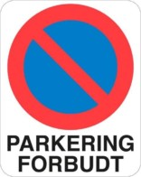 Parkering forbudt Skilt