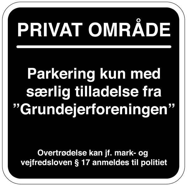 Parkering kun med særlig tilladelse. Parkeringsskilt