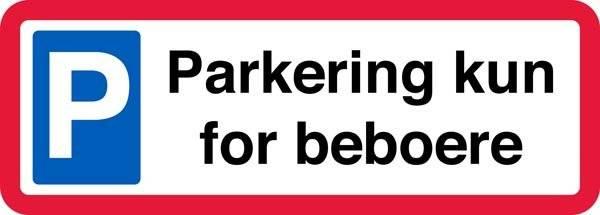 Parkering kun for beboere. P skilt