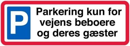 Parkering kun for vejens beboere og deres gæster. P skilt