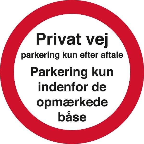 Privat vej Parkering kun efter aftale. Parkering kun indenfor de opmærkede båse. Skilt