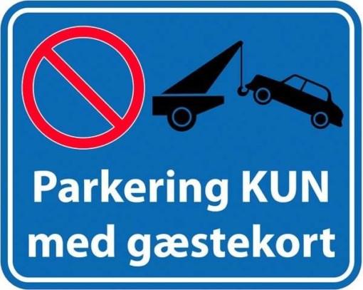 Parkering kun med gæstekort. Skilt