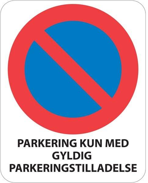 Parkering kun med gyldig betalingstilladelse. Skilt