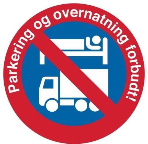 Parkering og overnatning forbudt. P skilt