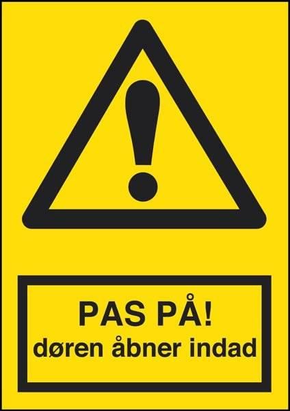 Pas på døren åbner indad. Advarselsskilt