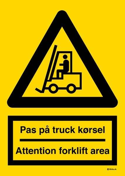 Pas på truck kørsel Attention forklift area. Advarselsskilt