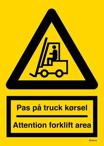 Pas på truck kørsel Attention forklift area. Advarselsskilt